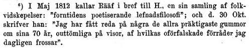 Titel: Svenska vitterhetens häfder 4. Författare: Ljunggren, Gustaf. Sida: 402. Tryckår: 1890. Äldre citat (fotnot) från Rääf 1812.